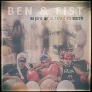Pochette du CD de BEN & FIST